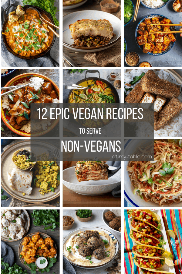 12 Epic vegan recipes to make for non vegans